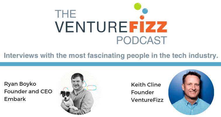 VentureFizz Podcast : Ryan Boyko - Founder and CEO at Embark